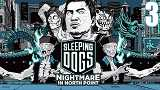 Sleeping Dogs: Nightmare in North Point �������