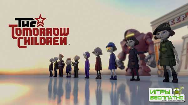 Обзор The Tomorrow Children на PS4