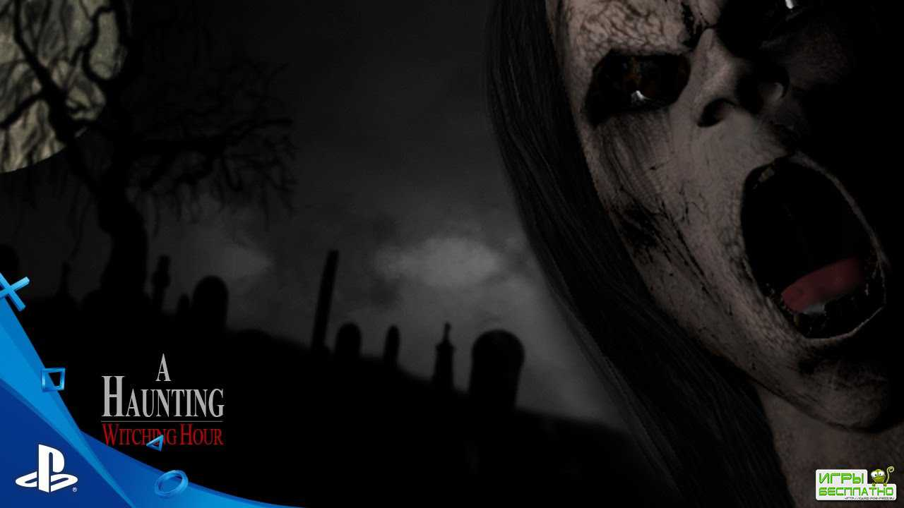 Тизер хоррора A Haunting: Witching Hour для PlayStation VR