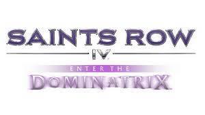 Трейлер Saints Row IV: Enter the Dominatrix