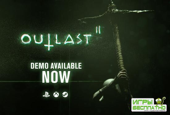 Outlast II - демка грядущего хоррора появилась в PlayStation Store и Steam