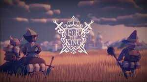 For The King GamePlay PC